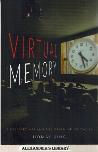 Image for Virtual Memory: Time-Based Art and the Dream of Digitality
