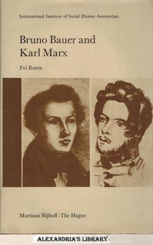 Image for Bruno Bauer and Karl Marx: The Influence of Bruno Bauer on Marx?s Thought (Studies in Social History)