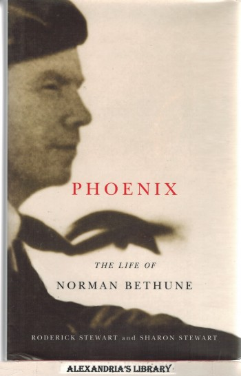 Image for Phoenix: The Life of Norman Bethune