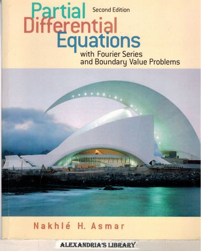 Image for Partial Differential Equations with Fourier Series and Boundary Value Problems (2nd Edition)