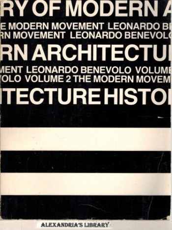 Image for History of Modern Architecture - Vol. 2, The Modern Movement