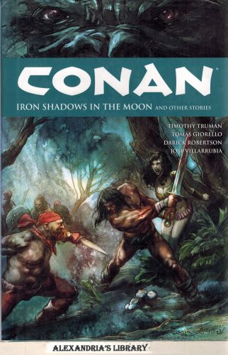 Image for Conan Volume 10: Iron Shadows in the Moon HC