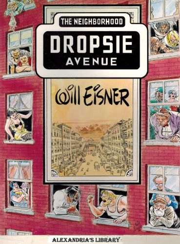 Image for Dropsie Avenue: The Neighborhood (The Will Eisner Library)