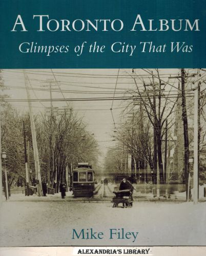 Image for Toronto Album: Glimpses of the City That Was