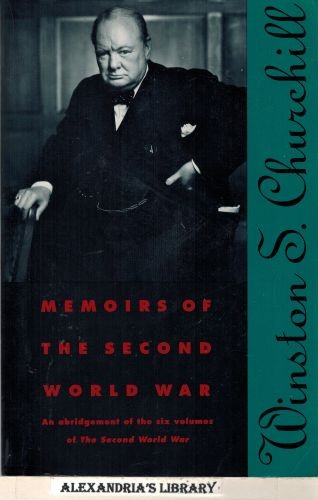 Image for Memoirs of the Second World War; an Abridgement of the Six Volumes of the Second World War