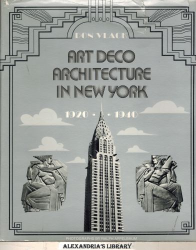 Image for Art Deco Architecture in New York, 1920-1940 (Icon Editions)