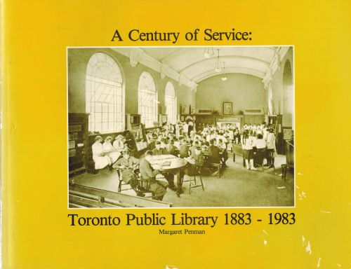 Image for A century of service: Toronto Public Library, 1883-1983