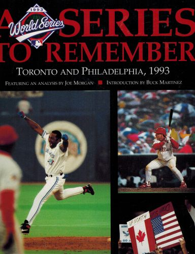 Image for A Series to Remember: The Official Book of the 1993 World Series