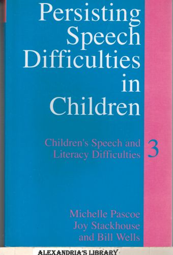 Image for Persisting Speech Difficulties in Children: Children's Speech and Literacy Difficulties 3