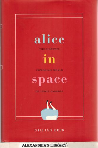 Image for Alice in Space: The Sideways Victorian World of Lewis Carroll (Carpenter Lectures)