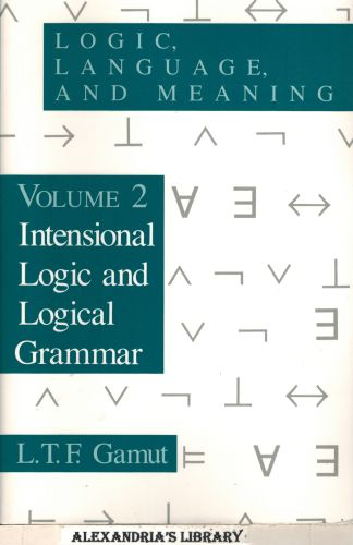 Image for Logic, Language, and Meaning, Volume 2: Intensional Logic and Logical Grammar