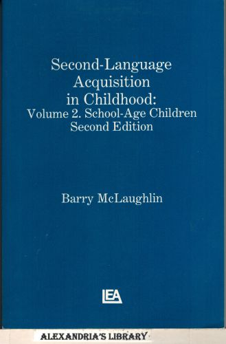 Image for Second Language Acquisition in Childhood: Volume 2: School-age Children (Child Psychology)