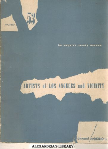 Image for Artists of Los Angeles and Vicinity: 1953 Annual Exhibition