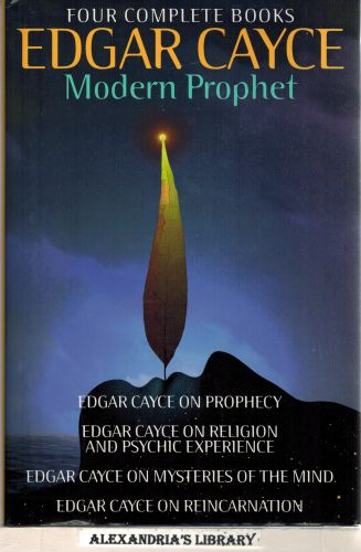 Image for Edgar Cayce: Modern Prophet: Edgar Cayce on Prophecy; Edgar Cayce on Religion and Psychic Experience; Edgar Cayce on Mysteries of the Mind; Edgar Cayce on Reincarnation