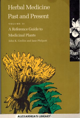Image for Herbal Medicine Past and Present Volume II - A Reference Guide to Medicinal Plants