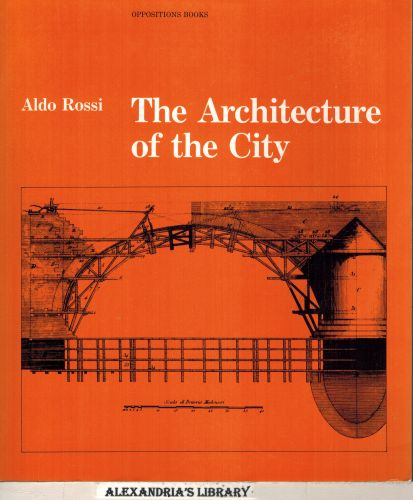Image for The Architecture of the City (Oppositions Books)