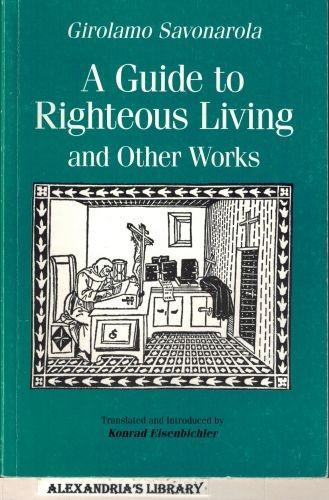 Image for A Guide to Righteous Living and Other Works (Renaissance and Reformation Texts in Translation, No. 10)