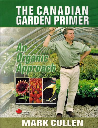 Image for The Canadian Garden Primer : An Organic Approach - Signed