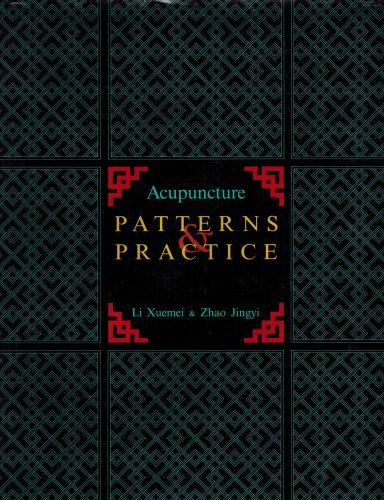 Image for Acupuncture Patterns and Practice