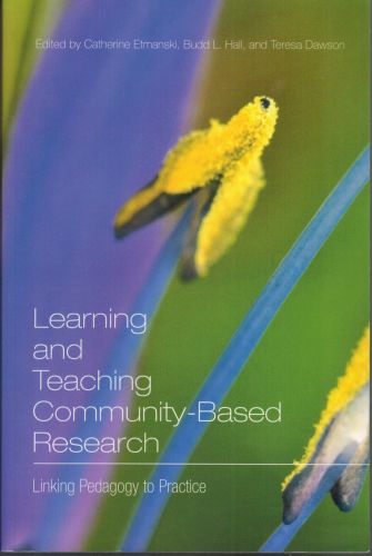 Image for Learning and Teaching Community-Based Research: Linking Pedagogy to Practice