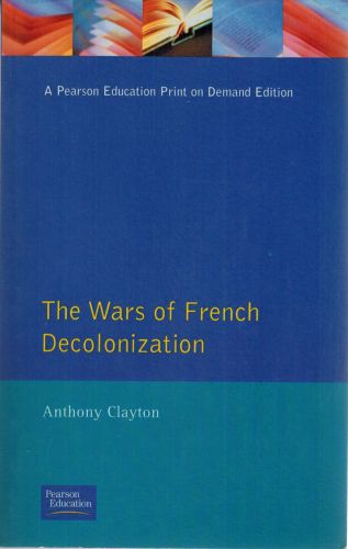 Image for The Wars of French Decolonization (Modern Wars In Perspective)