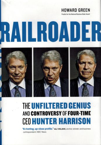 Image for Railroader: The Unfiltered Genius and Controversy of Four-Time CEO Hunter Harrison