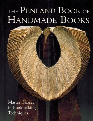 Image for The Penland Book of Handmade Books: Master Classes in Bookmaking Techniques