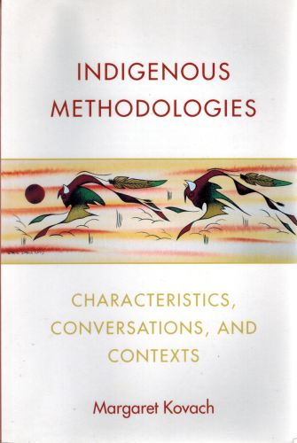 Image for Indigenous Methodologies: Characteristics, Conversations, and Contexts