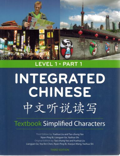 Image for Integrated Chinese: Simplified Characters Textbook, Level 1, Part 1 (English and Chinese Edition)