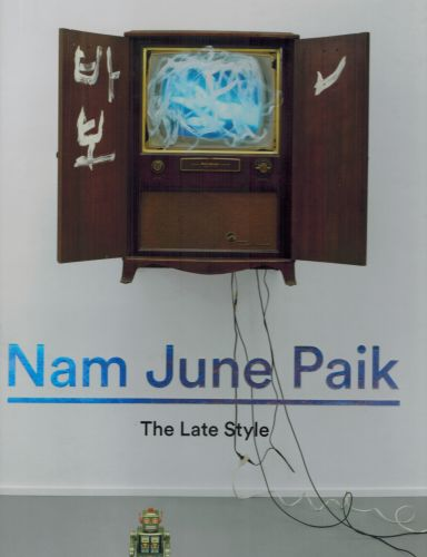 Image for Nam June Paik: The Late Style