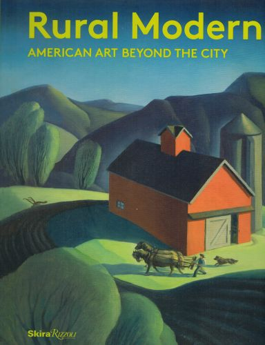 Image for Rural Modern: American Art Beyond the City