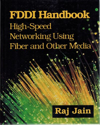 Image for FDDI Handbook : High-Speed Networking Using Fiber and Other Media