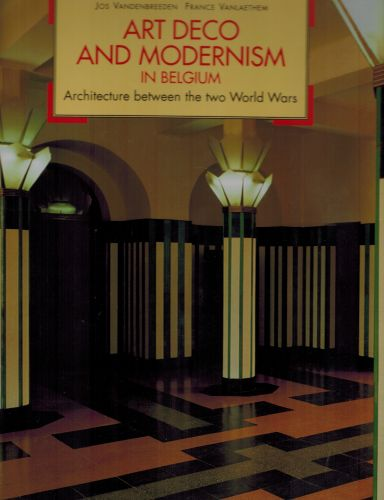 Image for Art Deco and Modernism in Belgium: Architecture Between the Two World Wars