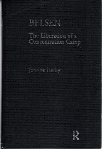 Image for Belsen: The Liberation of a Concentration Camp (Routledge Twentieth Century European History)