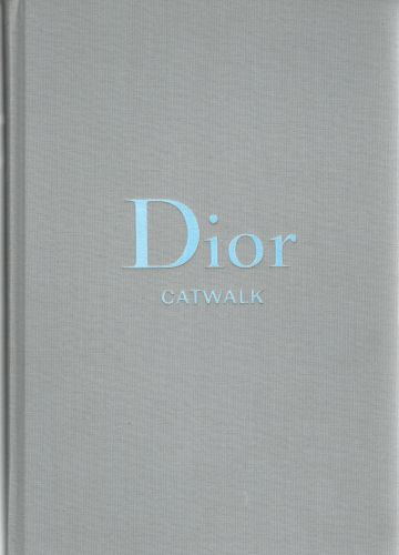Image for Dior: The Collections, 1947-2017 (Catwalk)