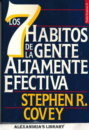 Image for Los 7 habitos de la gente altamente efectiva / The 7 Habits of Highly Effective People (Spanish Edition)