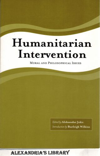 Image for Humanitarian Intervention: Moral and Philosophical Issues