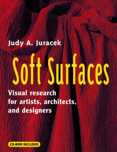 Image for Soft Surfaces: Visual Research for Artists, Architects, and Designers (Surfaces Series)