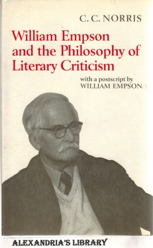 Image for William Empson and the Philosophy of Literary Critics