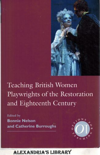 Image for Teaching British Women Playwrights of the Restoration and Eighteenth Century (Options for Teaching)
