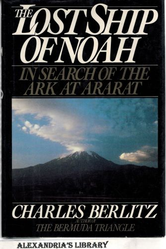Image for The Lost Ship of Noah: In Search of the Ark at Ararat