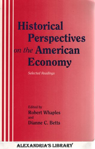 Image for Historical Perspectives on the American Economy: Selected Readings