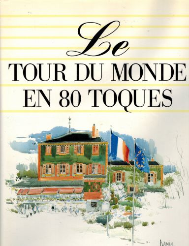 Image for Le Tour du Monde en 80 Toques.