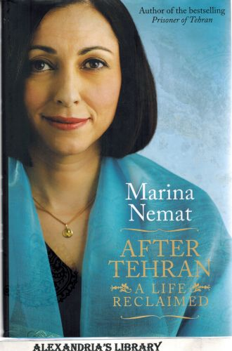 Image for After Tehran: A Life Reclaimed (Signed)
