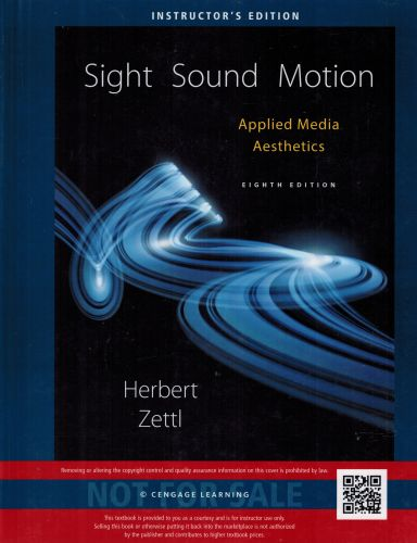 Image for Sight Sound Motion Applied Media Aesthetics (Instructor's Edition)