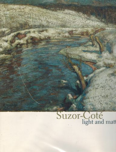 Image for Suzor-Coté: Light and Matter