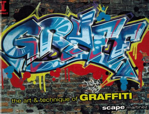 Image for GRAFF: The Art & Technique of Graffiti