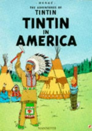 Image for Tintin in America (The Adventures of Tintin)