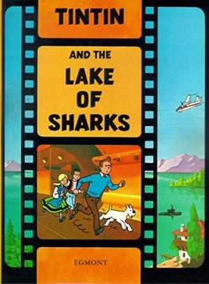 Image for Intin and the Lake of Sharks  (The Adventures of Tintin)
