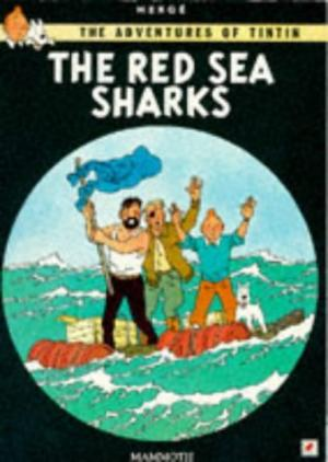 Image for The Red Sea Sharks (The Adventures of Tintin)